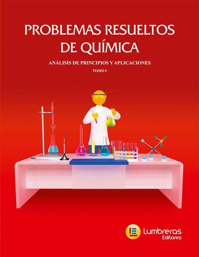 PROBLEMAS RESOLVIDOS DE QUÍMICA - ANÁLISES DE PRINCÍPIOS E APLICAÇÕES VOLUME I