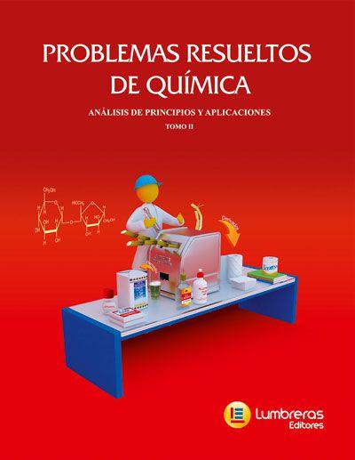 PROBLEMAS RESOLVIDOS DE QUÍMICA - ANÁLISES DE PRINCÍPIOS E APLICAÇÕES VOLUME II