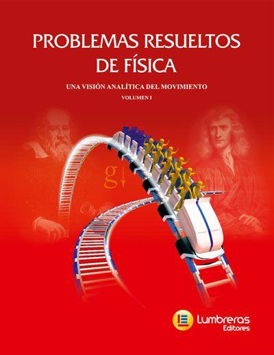 PROBLEMAS RESOLVIDOS DE FÍSICA I UMA VISÃO DO MOVIMENTO