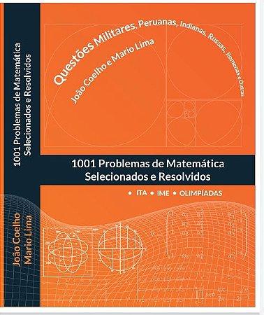 1001 Problemas de Matemática Selecionados e Resolvidos