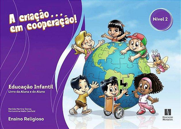 Educação Infantil – Nível 2 (Este livro deverá ser retirado na Escola, não temos entrega em residência)