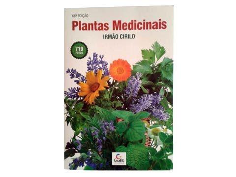 Livro Plantas Medicinais - Irmão Cirilo - 66ª Edição