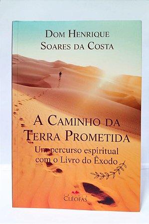 A CAMINHO DA TERRA PROMETIDA