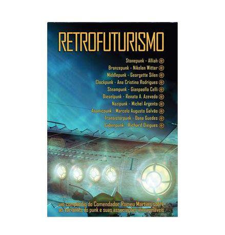RETROFUTURISMO - Vários Autores