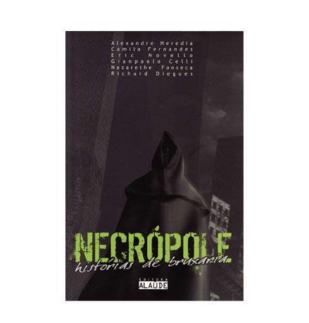 NECROPOLE - HISTORIAS DE BRUXARIA - Vários Autores