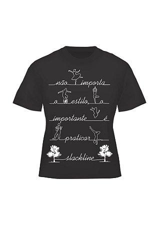 Camiseta Slackline - O Importante é Praticar Slackline