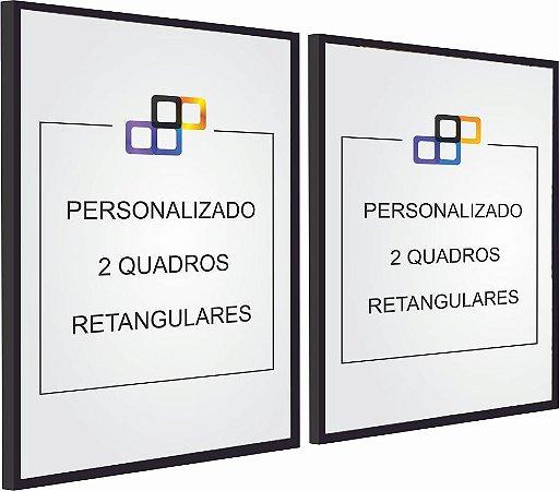 PERSONALIZADO - 2 QUADROS RETANGULARES
