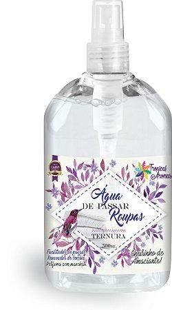 Água de Passar Ternura  500ml - Tropical Aromas