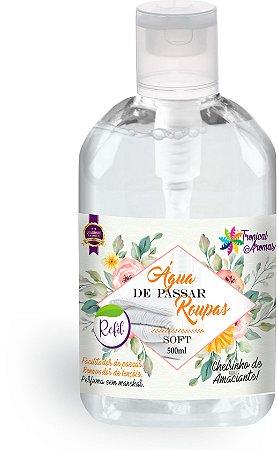 Refil Água de Passar Soft500ml - Tropical Aromas