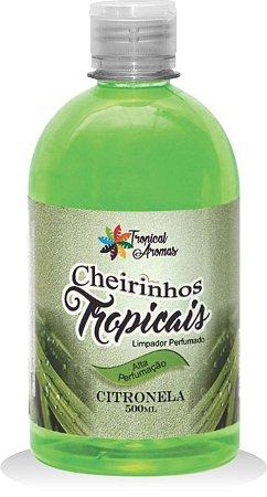 Limpador Perfumado Citronela 500ml - Tropical Aromas