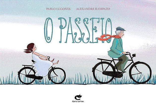 O PASSEIO