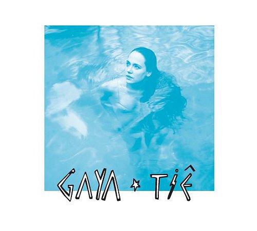"CD -  Tiê ""GAYA"" AUTOGRAFADO"