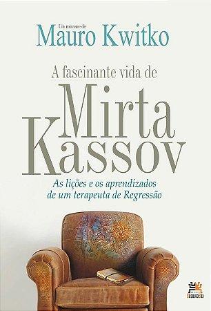A fascinante vida de Mirta Kassov