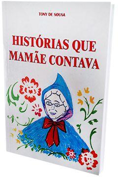 Histórias que mamãe contava