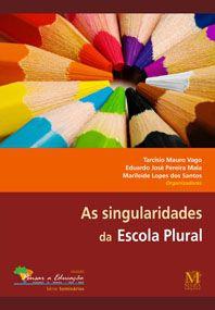 As Singularidades da escola plural
