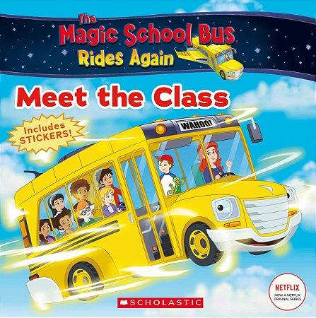 The Magic School Bus Rides Again: Meet the Class