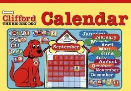 Clifford the big red dog calendar