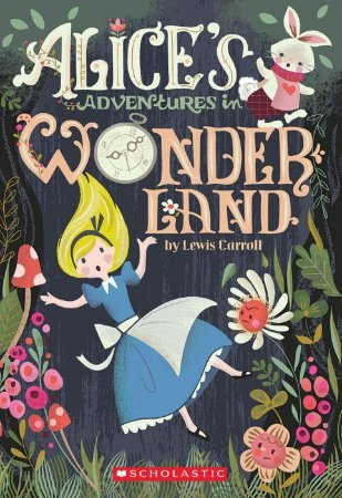 ALICE IN WONDERLAND - SCHOLASTIC