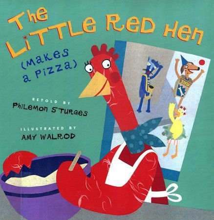 THE LITTLE RED HEN MAKES A PIZZA