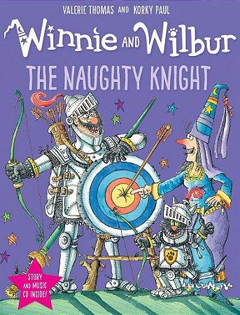 WINNIE AND WILBUR THE NAUGHTY KNIGHT