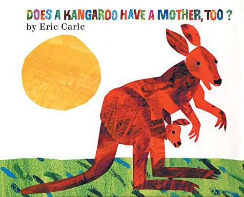 DOES A KANGAROO HAVE A MOTHER , TOO