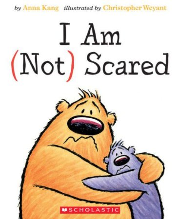 I AM (NOT) SCARED