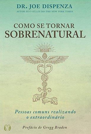 Como se tornar sobrenatural
