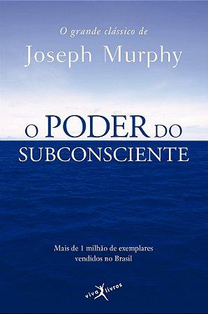 O poder do subconsciente (edição de bolso)