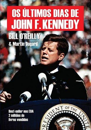 Os últimos dias de John f. Kennedy