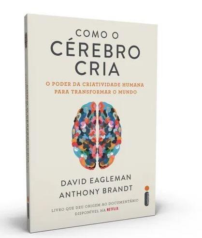 Como O Cérebro Cria