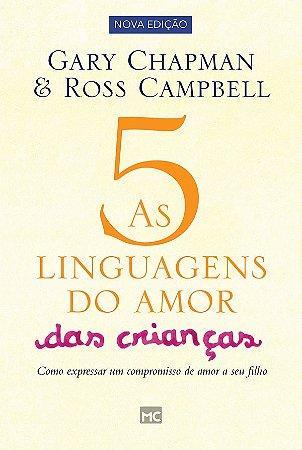 As 5 linguagens do amor das crianças
