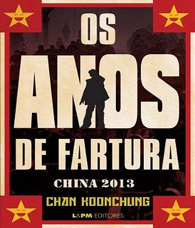 Os anos de fartura - China 2013