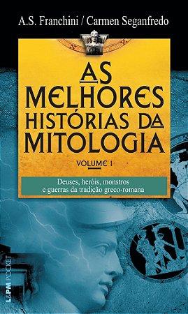 As melhores histórias da mitologia - volume 1