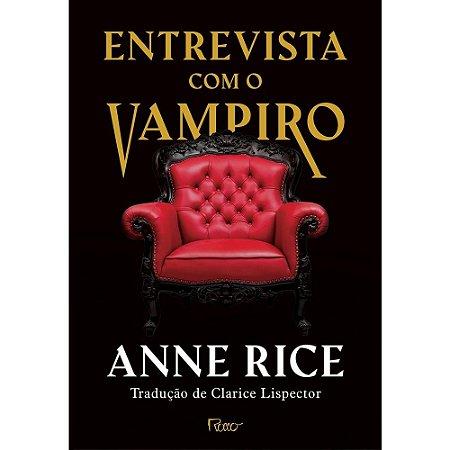 Entrevista com vampiro ( EDIÇÃO CAPA DURA)