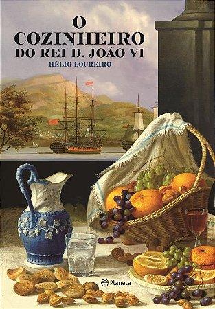 O cozinheiro do Rei D.João VI