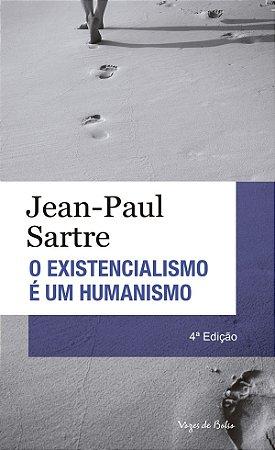 Existencialismo é um humanismo