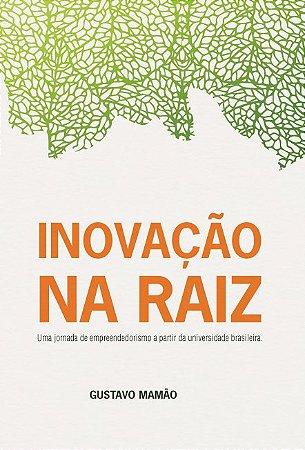 Inovação na raiz