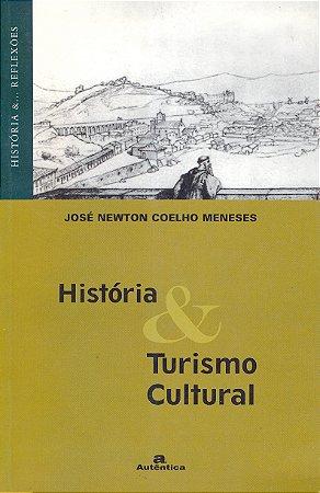 História e turismo cultural
