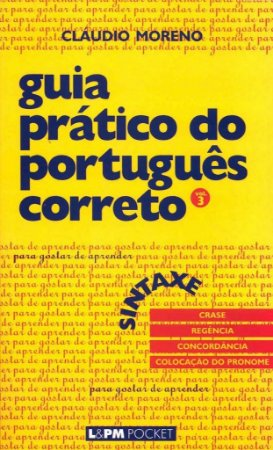 Guia prático do português correto - sintaxe - vol. 3