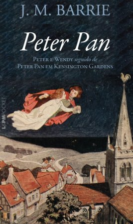 Peter Pan - Peter e Wendy seguido de Peter Pan em Kensington gardens