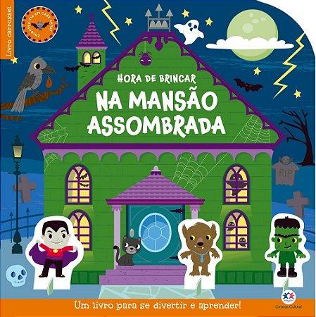 Hora de brincar na mansão assombrada: um livro incrível para se divertir e aprender!
