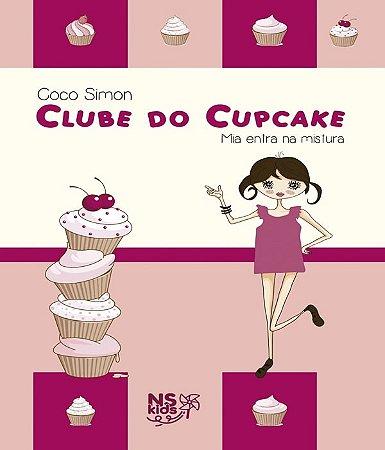 Mia entra na mistura - clube do cupcake