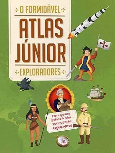 Exploradores: o formidável atlas júnior