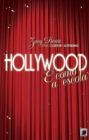 Hollywood é como a escola