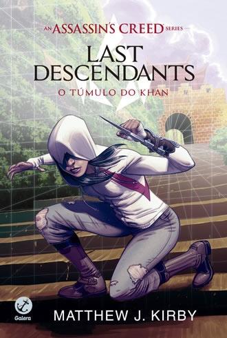 Assassin's Creed - Last Descendants: O Túmulo de Khan (Vol. 2)