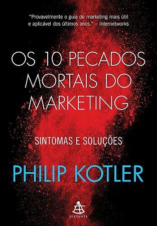 Os 10 pecados mortais do marketing