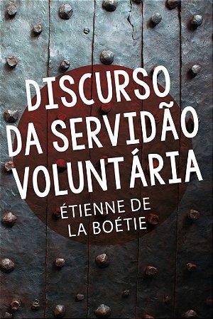 Discurso da servidão voluntária