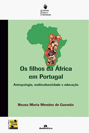 Os filhos da África em Portugal