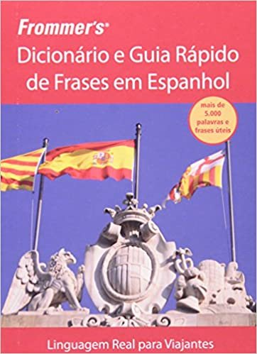 Frommer's - Dicionário e guia rápido de frases em espanhol