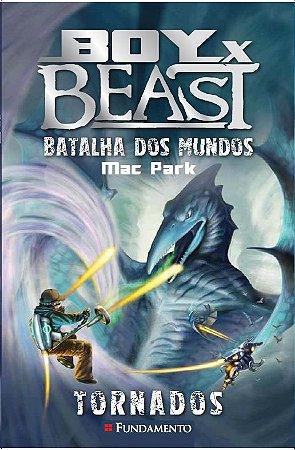 Boy Vs Beast - Batalha Dos Mundos - Tornados - Vol 04